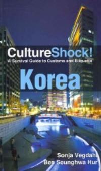 Culture Shock! Korea 9780761400561  Culture shock   Landeninformatie Noord-Korea, Zuid-Korea