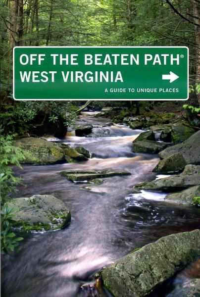 West-Virginia 9780762753345  Globe Pequot Press Off the Beaten Path  Reisgidsen VS Zuid-Oost, van Virginia t/m Mississippi