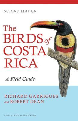 Birds of Costa Rica 9780801479885 Garrigues, Richard; Dean, Robert (Illustrations) Comstock Publishing   Natuurgidsen Costa Rica