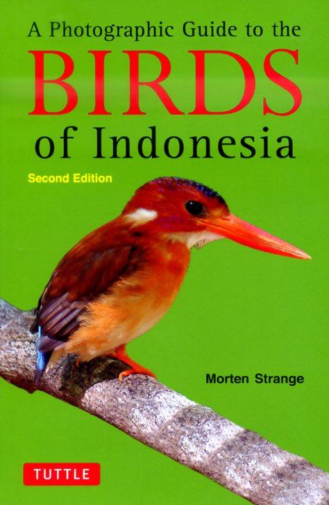 Birds of Indonesia (vogelgids Indonesië) 9780804842006  Periplus   Natuurgidsen Indonesië