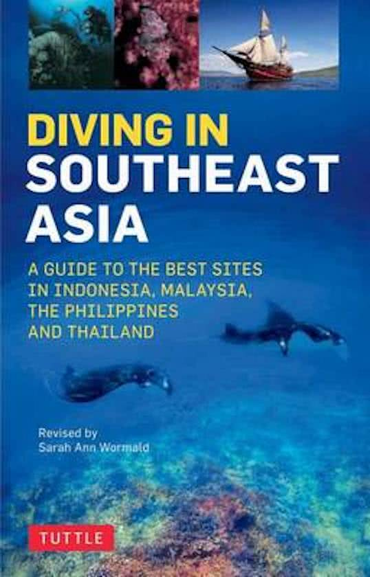 Diving in Southeast Asia 9780804845946 Sarah Ann Wormald, David Espinosa, Kal Muller Periplus   Duik sportgidsen Zuid-Oost Azië