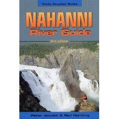 Nahanni, the river guide (TK 274) 9780921102571 Jowett Rocky Mountain Books   Watersportboeken West-Canada, Rockies