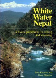 White water Nepal 9780951941300 Knowles Rivers Publishing   Watersportboeken Nepal