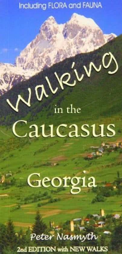 Walking In The Caucasus 9780955914546 Peter M Nasmyth I B Tauris & Co Ltd   Wandelgidsen Georgië
