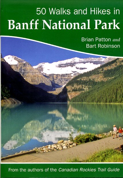50 Walks & Hikes in the Banff National Park 9780978237530 Brian Patton Summerthought   Wandelgidsen West-Canada, Rockies