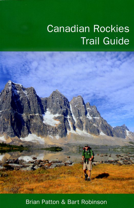 The Canadian Rockies Trail Guide 9780981149189 Brian Patton & Bart Robinson Summerthought   Meerdaagse wandelroutes, Wandelgidsen West-Canada, Rockies