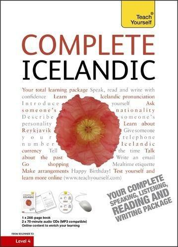 Complete Icelandic Beginner to Intermediate Book and Audio Course 9781444105377  Hodder & Stoughton Teach Yourself  Taalgidsen en Woordenboeken IJsland