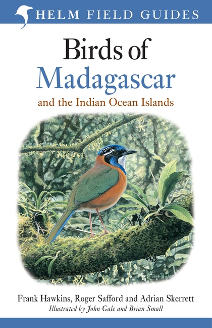 Birds of Madagascar and the Indian Ocean Islands 9781472924094 Roger Safford Helm   Natuurgidsen Madagascar
