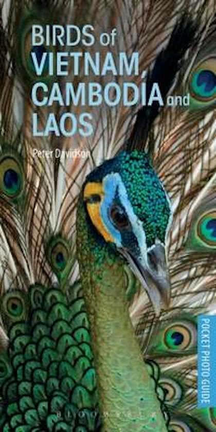 Birds of Vietnam, Laos & Cambodia 9781472932846  Bloomsbury Featherstone  Natuurgidsen Indochina