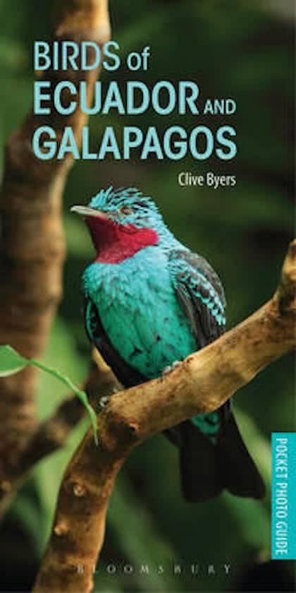 Birds of Ecuador and Galapagos 9781472937902 Clive Byers Bloomsbury Publishing   Natuurgidsen Ecuador, Galapagos