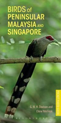 Birds of Peninsular Malaysia and Singapore 9781472938237 G.W.H. Davison Bloomsbury   Natuurgidsen Maleisië & Singapore