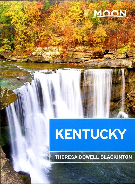 Moon Handbook Kentucky | reisgids 9781612387406  Moon   Reisgidsen VS Zuid-Oost, van Virginia t/m Mississippi