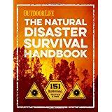 Natural Disaster Survival Handbook 9781681881027  Weldon Owen   Campinggidsen Reisinformatie algemeen