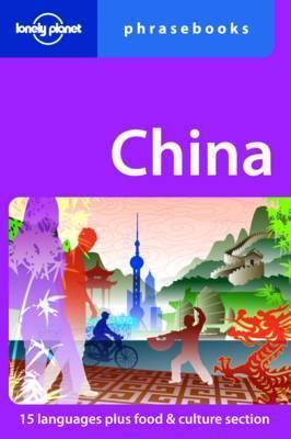 China (languages of China)  Lonely Planet phrasebook 9781741797916  Lonely Planet Phrasebooks  Taalgidsen en Woordenboeken China (Tibet: zie Himalaya)