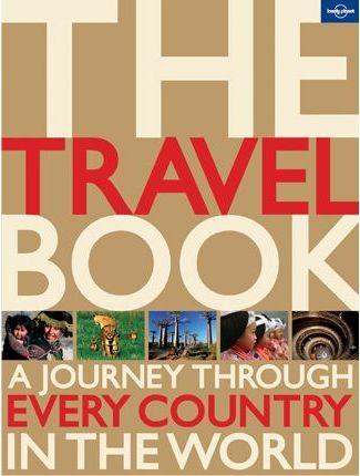 The Travel Book Paperback 9781742200798  Lonely Planet   Fotoboeken Wereld als geheel