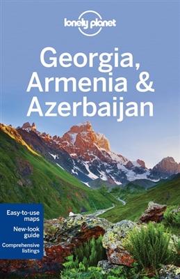 Lonely Planet Georgia, Armenia, Azerbaijan 9781742207582  Lonely Planet Travel Guides  Reisgidsen Kaukasus