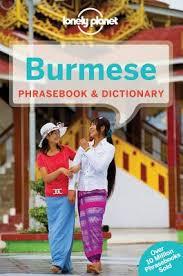 Burmese Lonely Planet phrasebook 9781743214336  Lonely Planet Phrasebooks  Taalgidsen en Woordenboeken Birma (Myanmar)