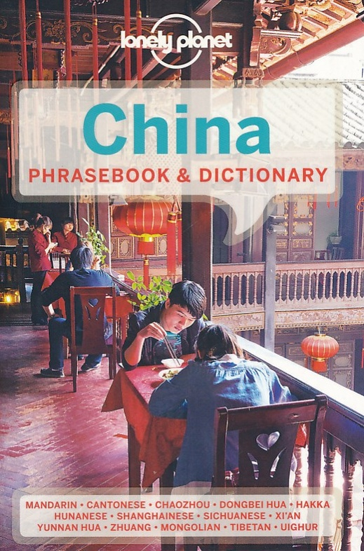 China Lonely Planet phrasebook (Chinese) 9781743214343  Lonely Planet Phrasebooks  Taalgidsen en Woordenboeken China (Tibet: zie Himalaya)