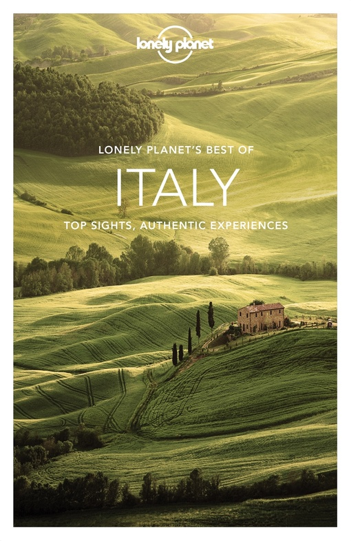 Best of Italy | Lonely Planet 9781743218655  Lonely Planet Best of ...  Reisgidsen Italië