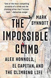 The Impossible Climb : Alex Honnold 9781760632724 Mark Synnott Allen & Unwild   Cadeau-artikelen, Klimmen-bergsport California, Nevada