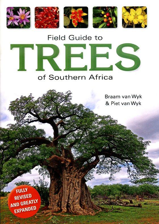 Field Guide to Trees of Southern African 9781770079113 Braam van Wyk Struik Publishers   Natuurgidsen Zuidelijk-Afrika