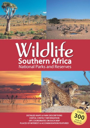 Wildlife Southern Africa | National Parks and reserves 9781770268012  Map Studio   Natuurgidsen Zuidelijk-Afrika