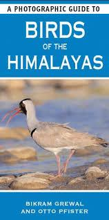 The Birds of the Himalayas 9781780094243  New Holland Photographic Guides  Natuurgidsen Himalaya