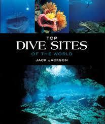 Top Dive Sites of the World 9781780096407  New Holland   Duik sportgidsen Zeeën en oceanen