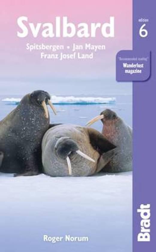 The Bradt Guide to Svalbard (Spitsbergen) | reisgids 9781784770471 Andreas Umbreit Bradt   Reisgidsen Spitsbergen, Jan Mayen, Noordpool