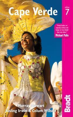 The Bradt Guide to the Cape Verde Islands | reisgids 9781784770501  Bradt   Reisgidsen Kaapverdische Eilanden