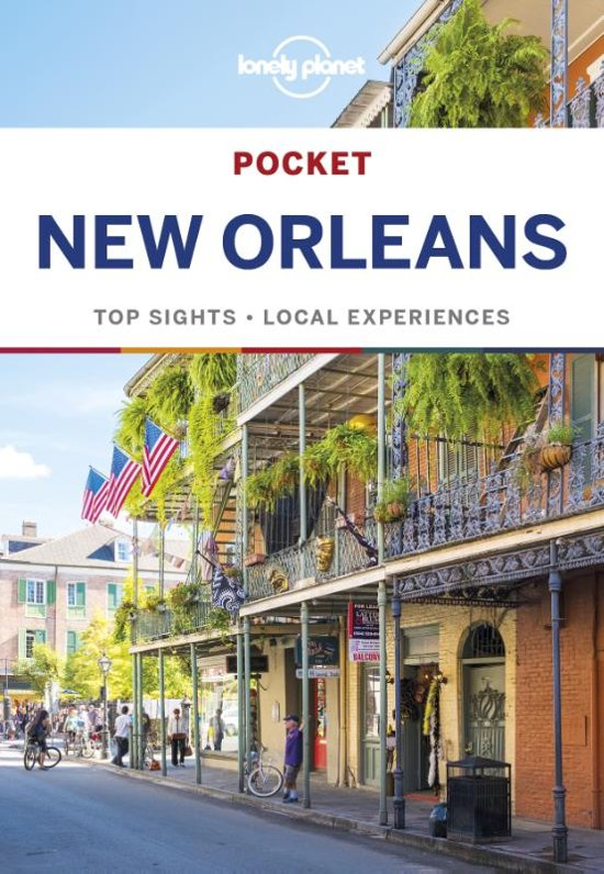 New Orleans Lonely Planet Pocket Guide 9781786571823  Lonely Planet Lonely Planet Pocket Guides  Reisgidsen VS Zuid-Oost, van Virginia t/m Mississippi