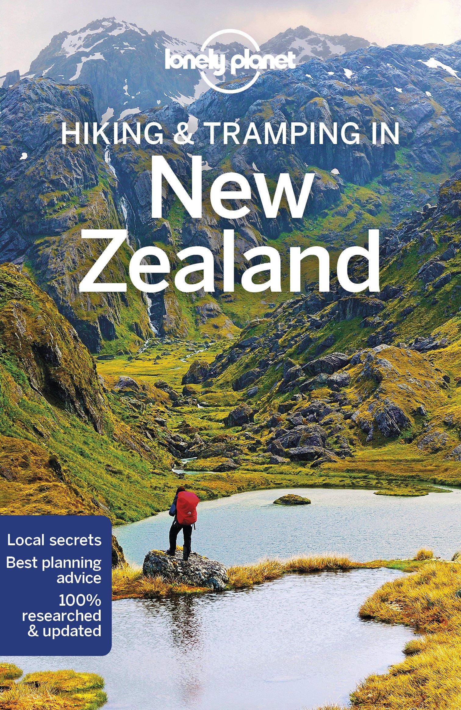 New Zealand Hiking &Tramping   Lonely Planet 9781786572691  Lonely Planet Walking Guides  Wandelgidsen Nieuw Zeeland
