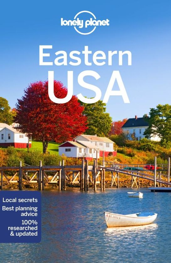 Lonely Planet Eastern USA 9781786574602  Lonely Planet Travel Guides  Reisgidsen VS ten oosten van de Rocky Mountains