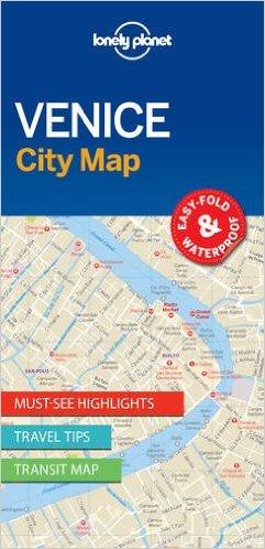 Venice   Lonely Planet City Map 9781786575005  Lonely Planet LP Maps  Stadsplattegronden Zuidtirol, Dolomieten, Friuli, Venetië, Emilia-Romagna