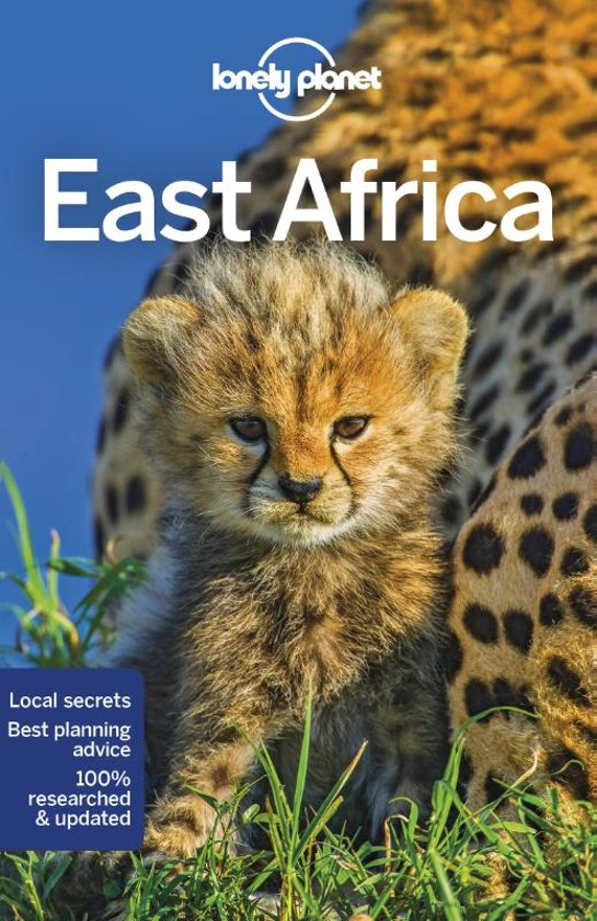 Lonely Planet East Africa 9781786575746  Lonely Planet Travel Guides  Reisgidsen Oost-Afrika