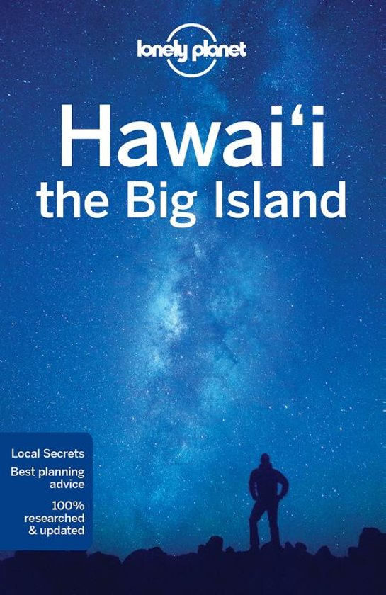 Lonely Planet Hawaii, the Big Island 9781786577054  Lonely Planet Travel Guides  Reisgidsen Hawaii