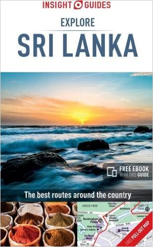 Explore Sri Lanka: The Best Routes Around the Country 9781786715333  APA Insight Explore Guides  Reisgidsen Sri Lanka