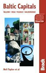 The Bradt Guide to the Baltic Capitals | reisgids 9781841621395  Bradt   Reisgidsen Baltische Staten en Kaliningrad