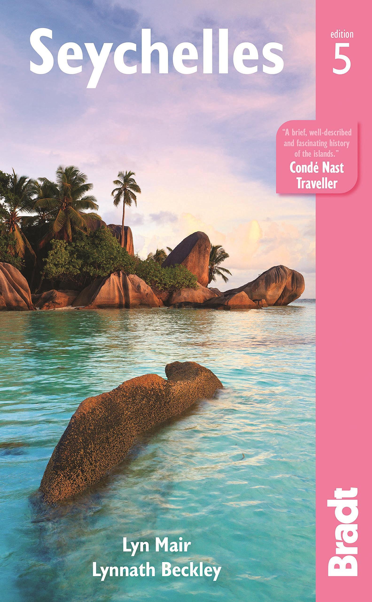 The Bradt Guide to the Seychelles   reisgids 9781841629186  Bradt   Reisgidsen Seychellen, Reunion, Comoren, Mauritius