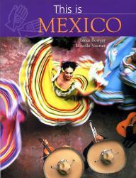 This is Mexico 9781843306047  New Holland   Fotoboeken Mexico (en de Maya-regio)