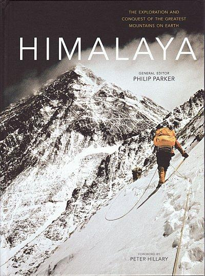 Himalaya - The Exploration and Conquest 9781844862214 Peter Hillary Anova   Klimmen-bergsport Himalaya