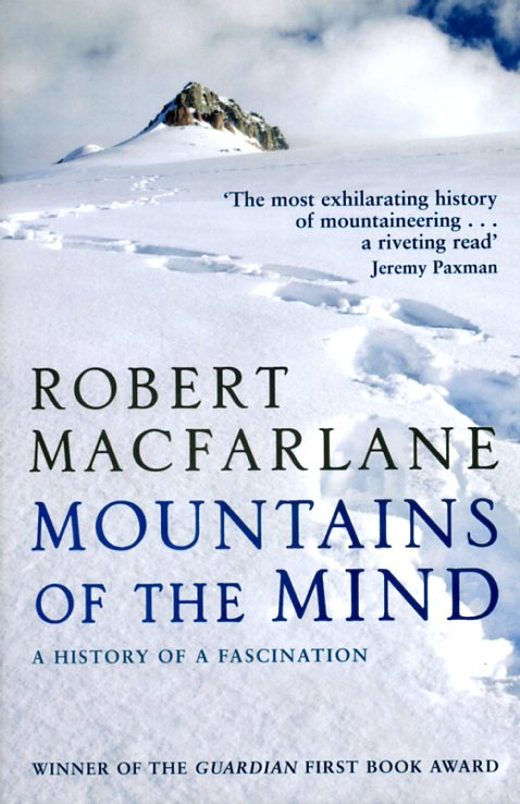 Mountains of the mind 9781847080394 Macfarlane, Robert Penguin Books Ltd.   Klimmen-bergsport Wereld als geheel