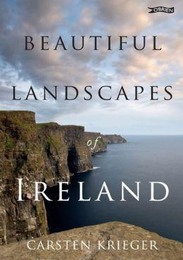 Beautiful Landscapes of Ireland 9781847173560  O Brien Books   Fotoboeken Ierland