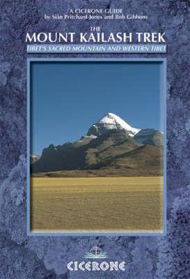 The Mount Kailash Trek | wandelgids 9781852845148  Cicerone Press   Meerdaagse wandelroutes, Wandelgidsen Tibet