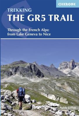 GR-5 | The GR5 Trail Through the French Alps | wandelgids 9781852848286  Cicerone Press   Meerdaagse wandelroutes, Wandelgidsen Rhône, Franse Alpen, Corsica