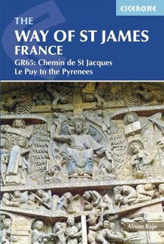 The way of St James: Le Puy to the Pyrenees | wandelgids Jacobsroute 9781852848767  Cicerone Press   Santiago de Compostela, Wandelgidsen Midden-Frankrijk en Atlantische Kust