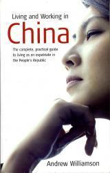 Living + Working in China 9781857039719  How to Books   Reisgidsen China (Tibet: zie Himalaya)