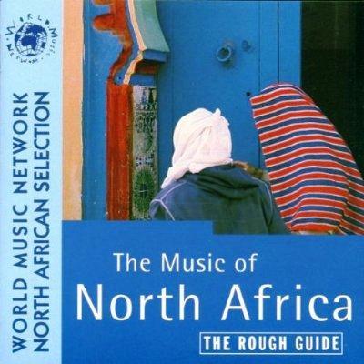 North African Music 9781858283623  Rough Guide World Music CD  Muziek Noord-Afrika en de Sahel-landen