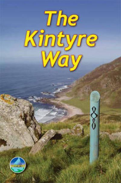 The Kintyre Way 9781898481812  Rucksack Readers   Meerdaagse wandelroutes, Wandelgidsen Skye & the Western Isles