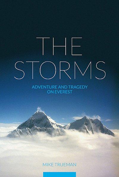 The Storms 9781898573944 Mike Trueman Baton Wicks   Klimmen-bergsport Nepal